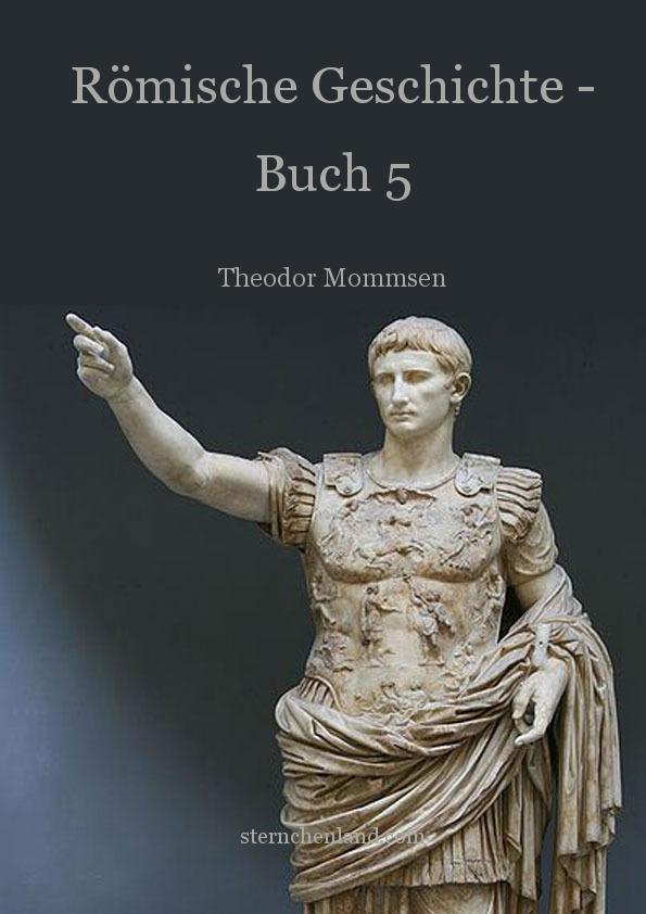 Römische Geschichte Band 5 von Theodor Mommsen