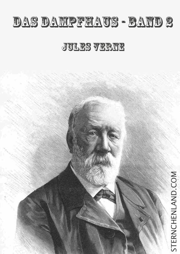 Das Dampfhaus - Band 2 - Jules Verne