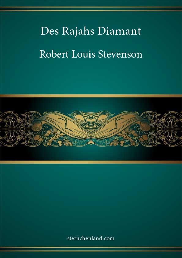 Des Rajahs Diamant - Robert Louis Stevenson