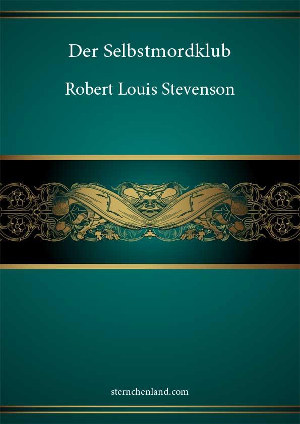Der Selbstmordklub - Robert Louis Stevenson