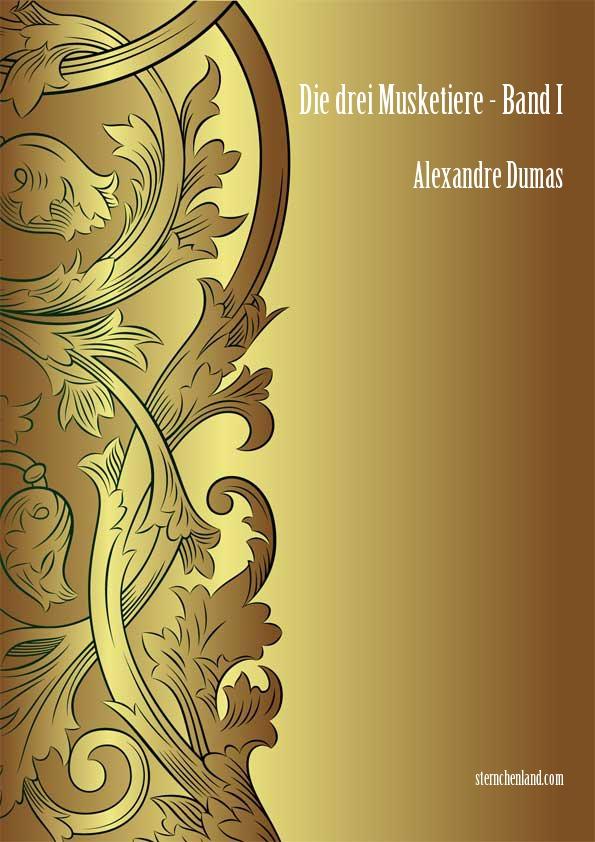 Die drei Musketiere - Band I - Alexandre Dumas
