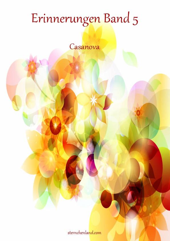 Erinnerungen Band 5 - Casanova